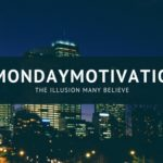 the Monday motivation illusion